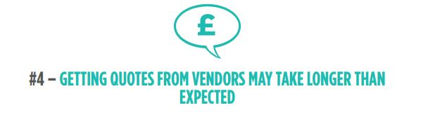 Getting quotes from vendors may take longer than expected