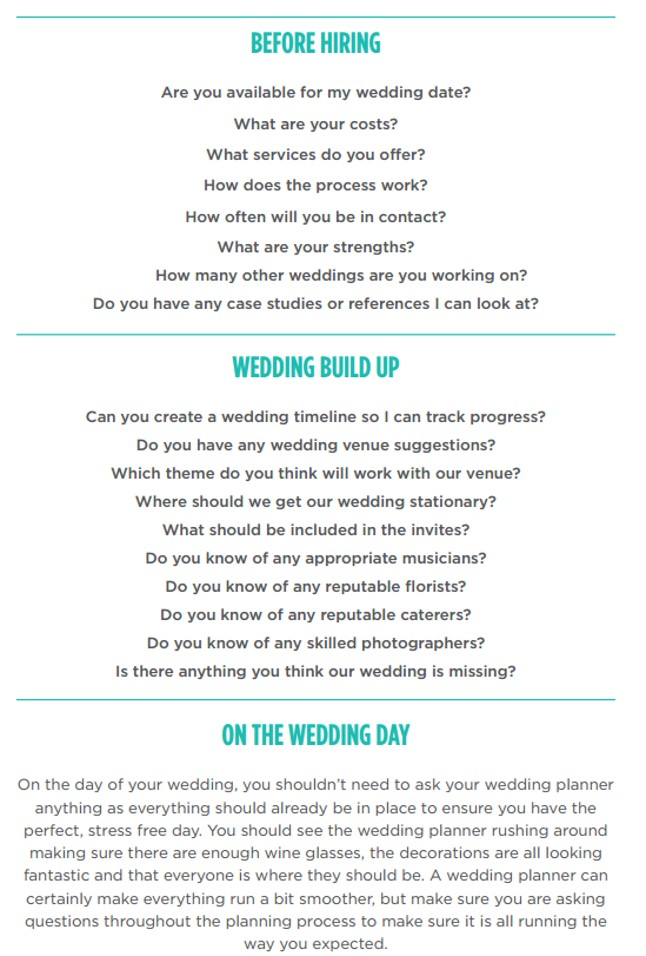 If You Do Decide To Go With A Wedding Planner Here Is What Should Be Asking Them