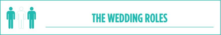 Wedding Roles